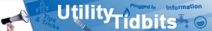 Utility Tidbits 1 Minute Videos Link